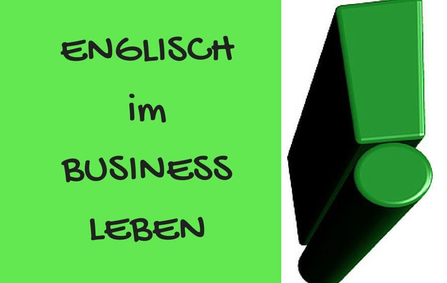 Englisch im Business Leben